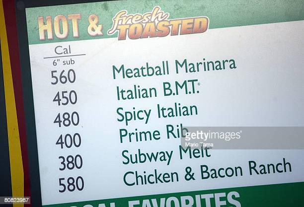 A sign displaying calorie amounts is seen in a Subway restaurant April 22 2008 in New York City Larger food chains in the city such as McDonald's...