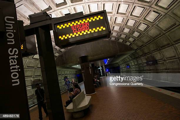September 21: A sign displays a station closure in Union Station in Washington, Monday, September 21, 2015. As Pope Francis prepares to visit...