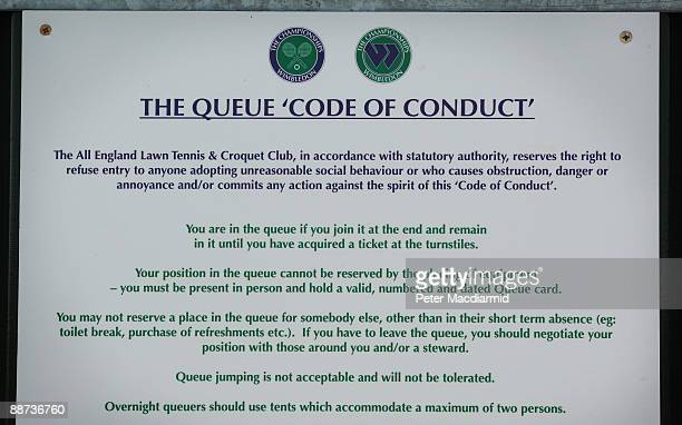 A sign explains the rules of queueing in a park opposite the Wimbledon Tennis Champoinships on June 29 2009 in London The Championships enters its...