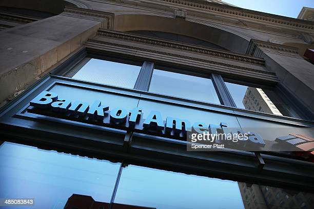 A sign for a Bank of America branch is viewed on April 16 2014 in New York City As the nation's secondlargest bank continues to struggle with fallout...