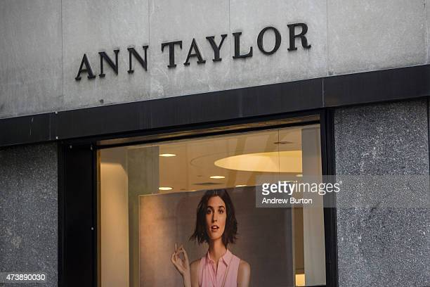 A sign for an Ann Taylor clothing store in Manhattan on May 18 2015 in New York City Ascena Retail Group which owns Lane Bryant and Dressbarn...
