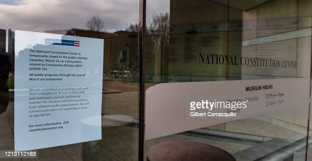Sign gives notice to visitors that The National Constitution Center is closed to the public due to the coronavirus outbreak on March 17, 2020 in...