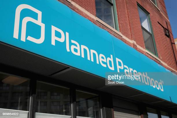 Sign hangs above a Planned Parenthood clinic on May 18, 2018 in Chicago, Illinois. The Trump administration is expected to announce a plan for...