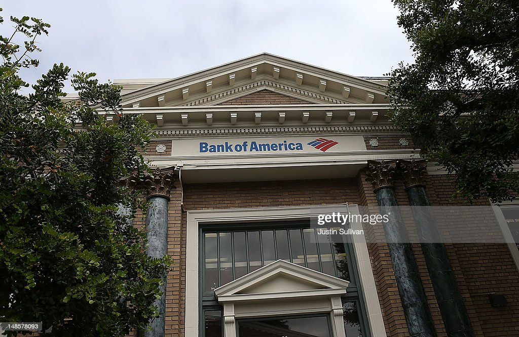 A sign hangs on a Bank of America branch office on July 18, 2012 in Mill Valley, California. Bank of America reported second quarter net income of $2.5 billion, or 19 cents per share comapred to a loss of $8.8 billion, or 90 cents per share one year ago.