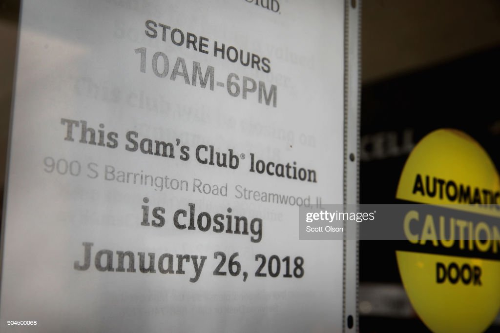 A sign hangs on the door of a Sam's Club store on January 12, 2018 in Streamwood, Illinois. The store is one of more 60 sheduled to close nationwide by the end of January.