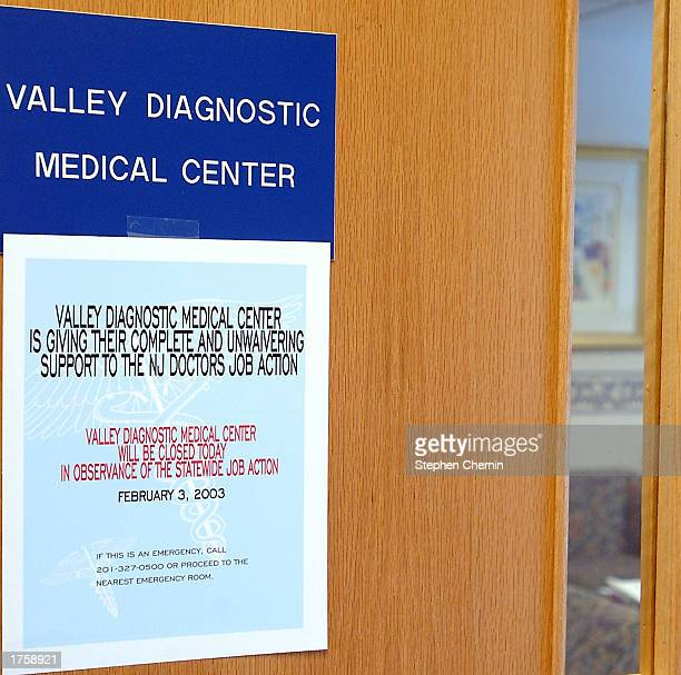 A sign hangs on the door of the Valley Diagnostic Medical Center February 3 2003 in Ramsey New Jersey The office is closed during a protest of...