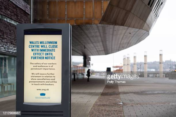 Sign in front of the Wales Millennium Centre informing of its closure with immediate effect until further notice on March 17, 2020 in Cardiff, United...