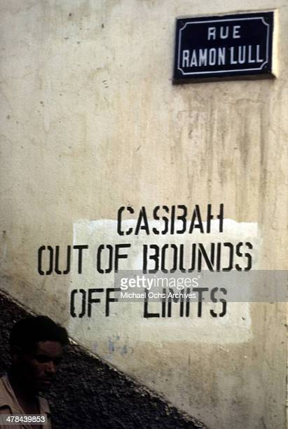 A sign in the Casbah of Algiers Algeria Off limits to US servicemen and patrolled by Military Police French and Algerian Police