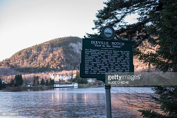 A sign indicating the village of Dixville Notch in New Hampshire seen November 7 is where the first voting takes place in the 2016 US presidential...