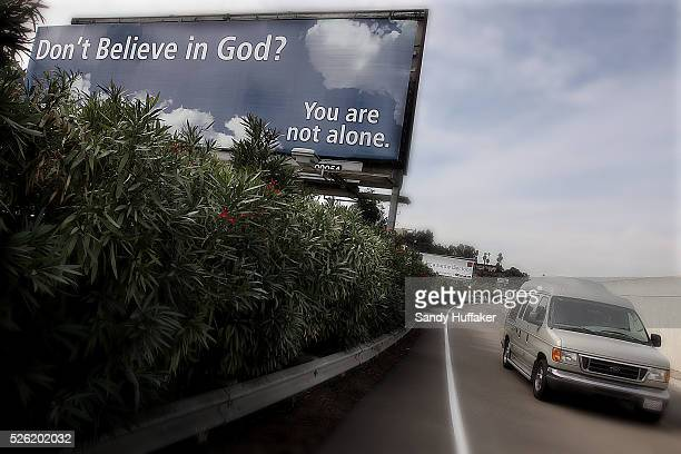 A sign is displayed along Interstate 8 in San Diego by The San Diego Coalition of Reason for nonbelievers in God The organization paid for the...