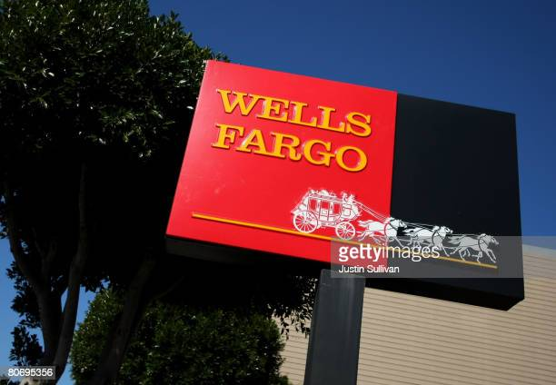 A sign is displayed outside of a Wells Fargo bank April 16 2008 in San Francisco California San Franciscobased Wells Fargo and Company the fifth...