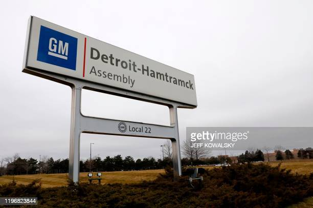 A sign is seen outside of General Motors Detroit Hamtramck assembly plant on January 27 2020 in Detroit Michigan General Motors said on January 27...