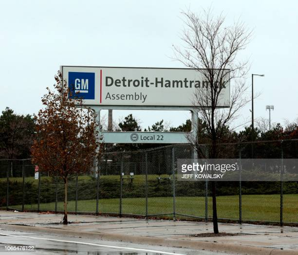 A sign is viewed at the General Motors DetroitHamtramck Assembly as they announced the closing of multiple facilities including this one on November...