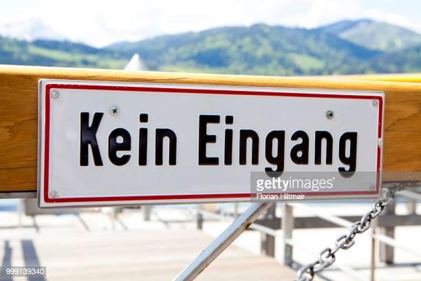Sign --Kein Eingang--, German for --no entry-- at a jetty at Tegernsee Lake, Bavaria, Germany
