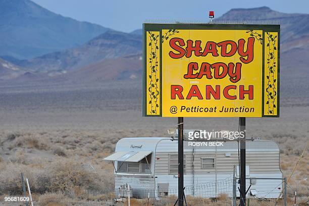 A sign leads the way to the Shady Lady Ranch brothel in Nye County Nevada about 150 miles north of Las Vegas on January 10 2010 Brothel owneroperator...