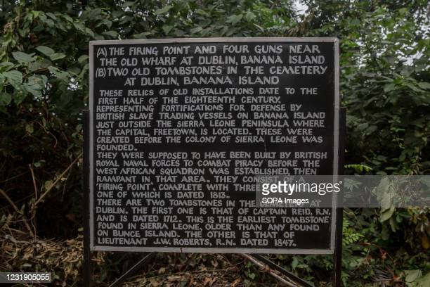 Sign marks the firing point on Dublin, Sierra Leone's Banana Islands. The Banana Islands were once a slave trading port. They are now home to a few...