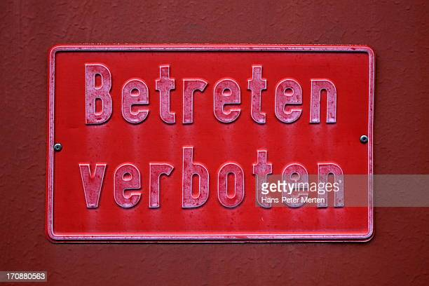 """sign """"no entry"""", museum Völklinger Hütte"""