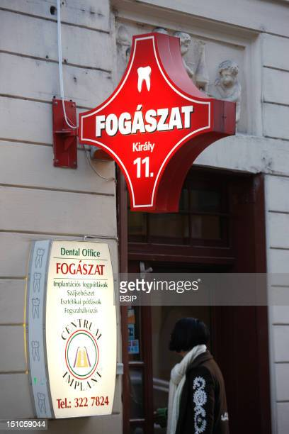Sign Of A Dental Center In Budapest Hungary Dental Tourism In Eastern Europe
