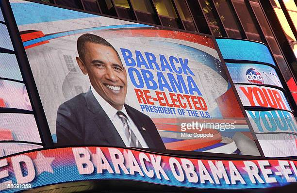 A sign of President Barack Obama's reelection victory during night of the 2012 Presidential election on November 6 2012 in Times Square New York City