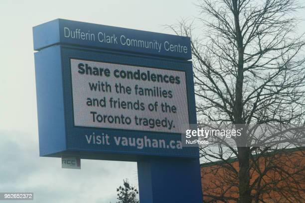 Sign offering support for the victims and their families after 10 people were killed and 15 people injured in a deadly van attack in Toronto Ontario...