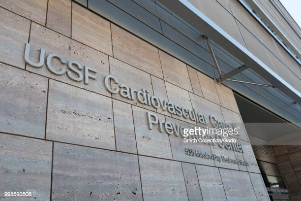 Sign on facade of the University of California San Francisco Cardiovascular Care and Prevention Center in the Mission Bay neighborhood of San...