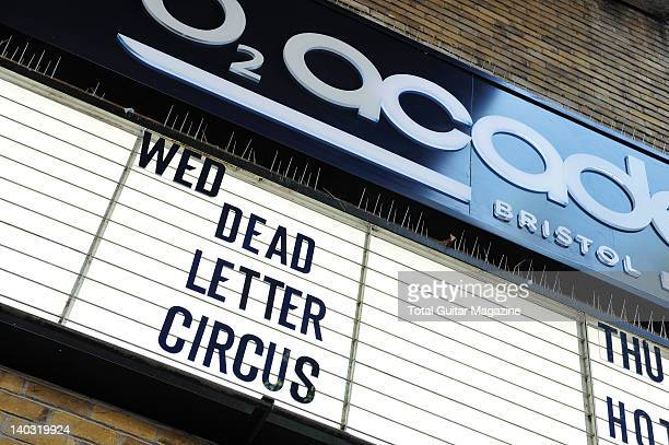A sign on the exterior of the O2 Academy Bristol showing the concert date for Australian alternative rock band Dead Letter Circus during a shoot for...