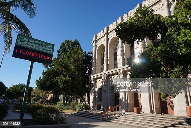 Sign outside Hamilton High School is seen following an 'unspecified threat' to Los Angeles Unified School District schools in Los Angeles, California...