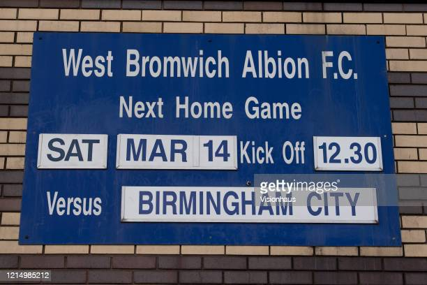 Sign outside the Hawthorns advertising West Bromwich Albion's Sky Bet Championship match against Birmingham City on March 14th which has yet to be...