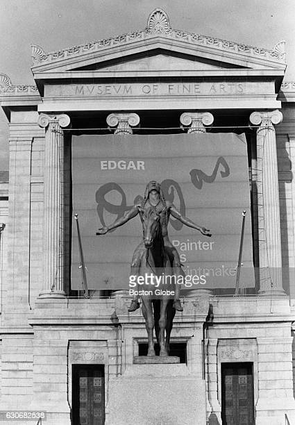 A sign outside the Museum of Fine Arts in Boston advertises the Edgar Degas show on Dec 29 1984