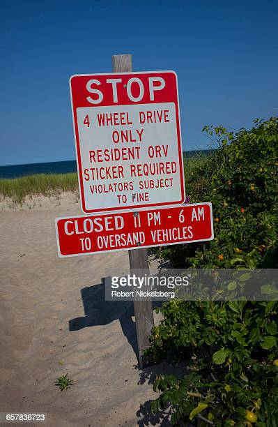 A sign prohibits nonregistered vehicles from access to the beach at Nauset Heights along the Atlantic Ocean in Orleans Massachusetts on July 13 2016...