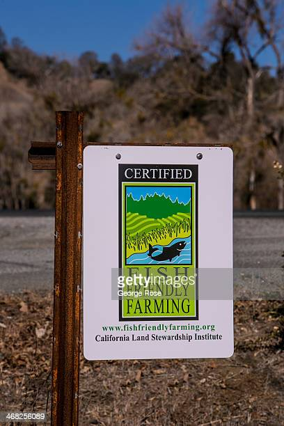 Sign promoting fish-friendly farming is viewed on January 24 in Healdsburg, California. With 2013 the driest year in recorded history and several...