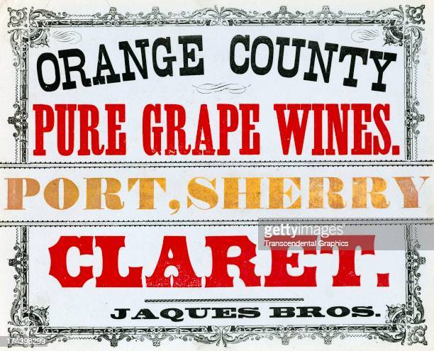 A sign promoting the alcoholic products of Jaques Brothers Winery was made around 1850 in Orange County California