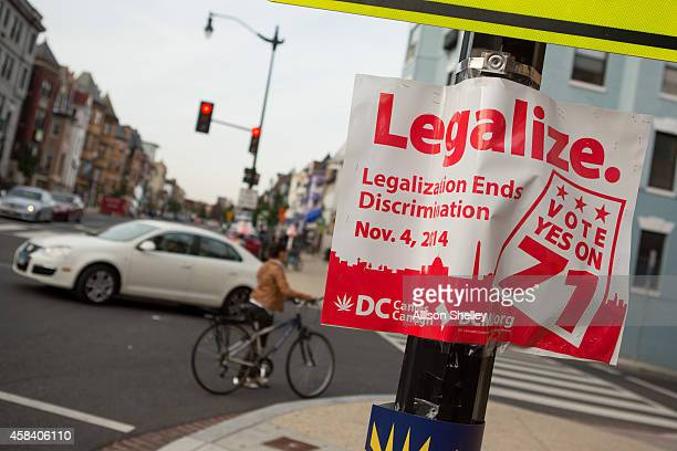 A sign promoting the DC Cannabis Campaign's initiative to legalize marijuana is displayed on a corner in the Adams Morgan neighborhood on November 4...