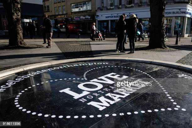 A sign promoting the Love Northampton campaign is seen near the markets in the town centre on February 15 2018 in Northampton United Kingdom...
