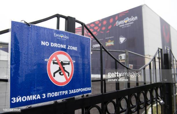 A sign reading 'No Drone Zone' prohibiting the usage of drones can be seen at the International Exhibition Centre before the Eurovision Song Contest...