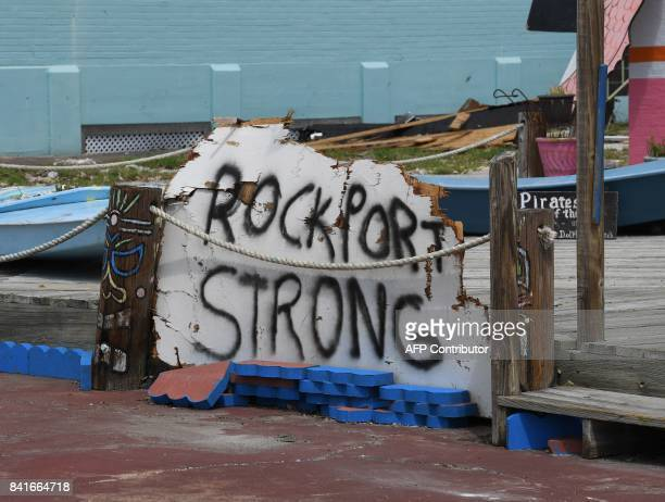 A sign reading 'Rockport Strong' is seen outside a business after Hurricane Harvey caused widespread destruction in Rockport Texas on September 1...