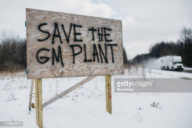 A sign reads Save The GM Plant on a lot near the General Motors Co Lordstown production plant complex in Lordstown Ohio US on Monday March 4 2019 The...