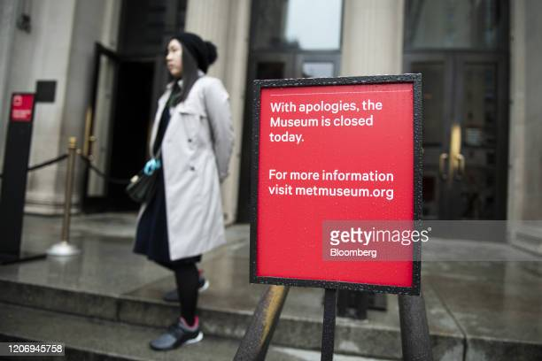 "Sign reads ""With apologies, the Museum is closed today"" in front of the Metropolitan Museum of Art in New York, U.S., on Friday, March 13, 2020...."