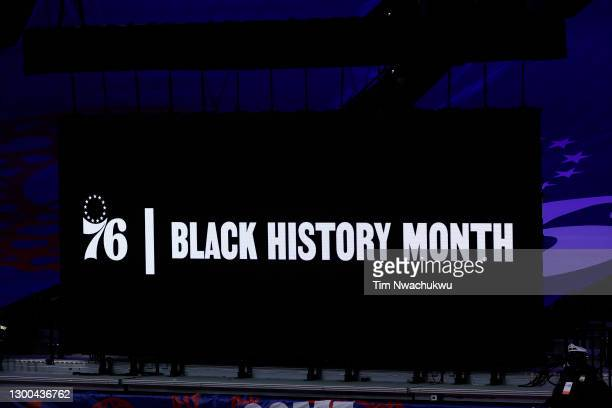 Sign referencing Black History Month is seen between the Philadelphia 76ers and the Portland Trail Blazers at Wells Fargo Center on February 04, 2021...