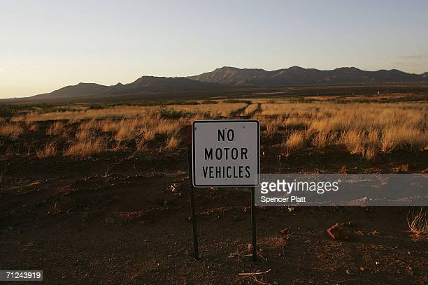 A sign requests no motorized vehicles along a portion of the Arizona/Mexican border June 19 2006 in Naco Arizona The environmental impact of the...