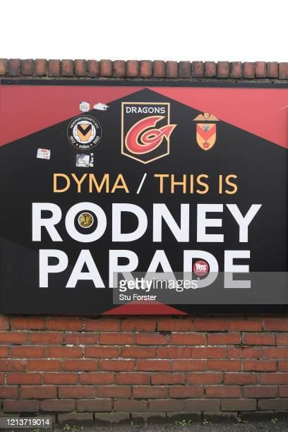 A sign showing that 'This is Rodney Parade' home stadium of Newport County Football Club and Newport Gwent Dragons Rugby Union Club is pictured at...