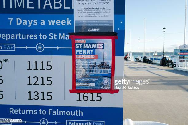 Sign showing the suspended passenger ferry to St. Mawes on January 5, 2021 in Falmouth, United Kingdom. The British Prime Minister made a national...