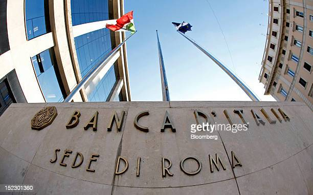 A sign sits outside the entrance to the Banca d'Italia Italy's central bank in Rome Italy on Monday Sept 17 2012 Prime Minister Mario Monti is...