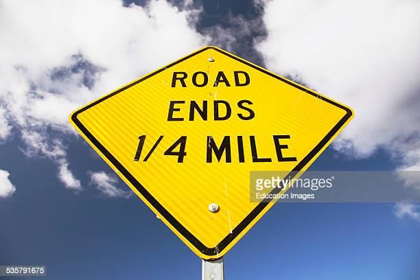 Sign stating Road Ends in 1/4 mile