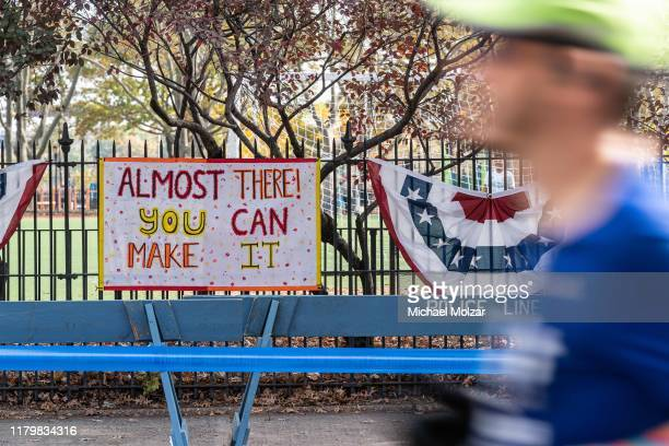 A sign stating that the runners are almost there and that they can do it during 2019 TCS New York City Marathon in New York City on November 3 2019...