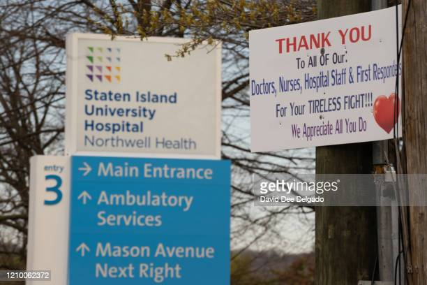 Sign thanking medical workers outside of Staten Island University Hospital on April 15 in the Staten Island borough of New York City. During his...
