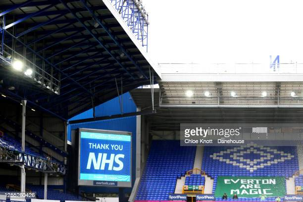 A sign thanking the NHS can be seen in the stadium during the Premier League match between Everton FC and Southampton FC at Goodison Park on July 09...