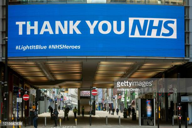 A sign thanking the NHS is displayed on the Arndale in central Manchester on March 30 2020 in Manchester United Kingdom The Coronavirus pandemic has...