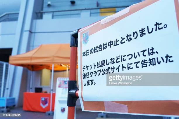 Sign to inform of the cancellation of the match is displayed outside the stadium after Avispa Fukuoka players were confirmed as positive for Covid-19...