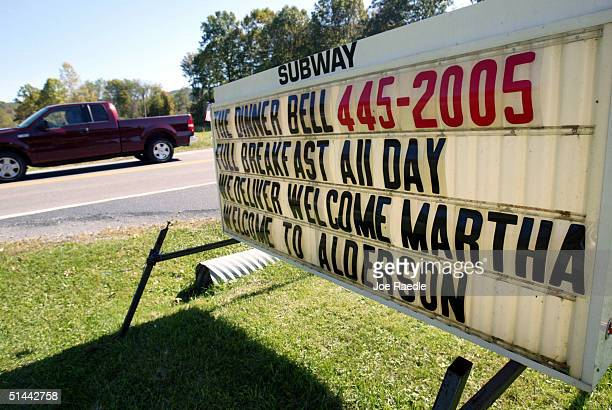 A sign welcomes Martha Stewart to town near Alderson Federal Prison Camp where Martha Stewart turned herself in October 8 2004 in Alderson West...